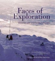 Vestey, Joanna; Marozzi, Justin (eds.) - Faces of Exploration : Encounters with 50 Extraordinary Pioneers - 9780233001999 - V9780233001999