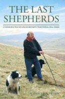 Charles Bowden - Last Shepherds - 9780233003245 - V9780233003245
