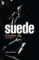 Barnett, David - Suede: The Authorised Biography - 9780233003764 - V9780233003764