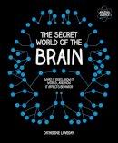 - The Secret World of the Brain (Not Found) - 9780233004938 - KRA0002021