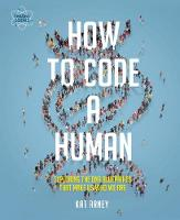 Arney, Kat - How to Code a Human - 9780233005171 - V9780233005171