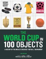 Iain T Spragg - The World Cup in 100 Objects - 9780233005195 - V9780233005195