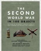 Julian Thompson, Allan Millett - The Second World War in 100 Objects - 9780233005249 - V9780233005249