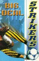 Ross, David, Cattell, Bob - Big Deal (Strikers) - 9780233995090 - KST0023186