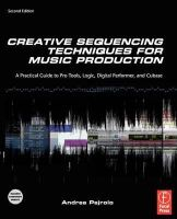 Pejrolo, Andrea (Berklee School of Music and The New England Institute of Art, Boston, USA) - Creative Sequencing Techniques for Music Production - 9780240522166 - V9780240522166