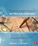Koster, Robert - The Budget Book for Film and Television - 9780240806204 - V9780240806204