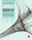 Pizzi, Skip; Church, Steve - Audio Over IP - 9780240812441 - V9780240812441
