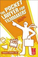 Crowell, Thomas A. - The Pocket Lawyer for Filmmakers - 9780240813189 - V9780240813189