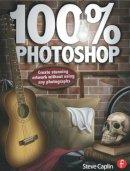 Caplin, Steve - 100% Photoshop - 9780240814254 - V9780240814254