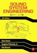 Davis, Don; Patronis, Eugene; Brown, Pat - Sound System Engineering - 9780240818467 - V9780240818467