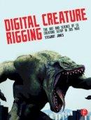 Jones, Stewart - Digital Creature Rigging - 9780240823799 - V9780240823799