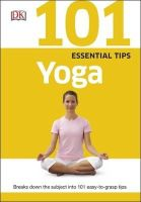 Blume, Judy - 101 Essential Tips Yoga - 9780241014769 - V9780241014769