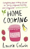 Colwin, Laurie - Home Cooking - 9780241145715 - V9780241145715