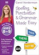 Vorderman, Carol - Made Easy Spelling, Punctuation and Grammar (KS2) (English Made Easy) - 9780241182727 - V9780241182727