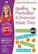 Vorderman, Carol - Made Easy Spelling, Punctuation and Grammar (KS2 - Higher) (English Made Easy) - 9780241182734 - V9780241182734