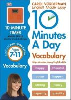 Vorderman, Carol - 10 Minutes a Day Vocabulary: Ages 7-11 - 9780241183854 - V9780241183854