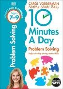 Vorderman, Carol - 10 Minutes a Day Problem Solving KS2 Ages 7-9: Ages 7-9 - 9780241183861 - V9780241183861