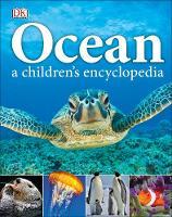 DK - Ocean A Children's Encyclopedia - 9780241185520 - V9780241185520