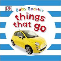 Dk - Baby Sparkle Things That Go - 9780241186473 - V9780241186473