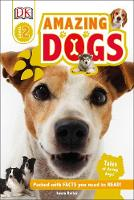Buller, Laura - Amazing Dogs (DK Reads Beginning To Read) - 9780241186886 - V9780241186886