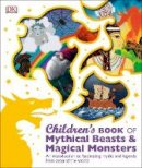 Dk - Children's Book of Mythical Beasts and Magical Monsters - 9780241189412 - V9780241189412