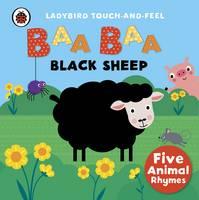 Ladybird - Baa, Baa, Black Sheep: Ladybird Touch and Feel Rhymes - 9780241189696 - V9780241189696