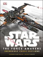 Dk - Star Wars: the Force Awakens Incredible Cross Sections - 9780241201169 - V9780241201169