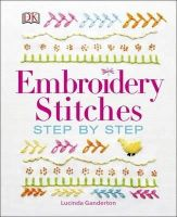 Ganderton, Lucinda - Embroidery Stitches Step-by-Step - 9780241201398 - V9780241201398