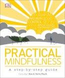 DK - Practical Mindfulness - 9780241206546 - V9780241206546