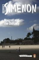 Simenon, Georges - Maigret and the Old Lady (Inspector Maigret) - 9780241206829 - V9780241206829