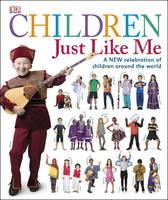 Dk - Children Just Like Me - 9780241207352 - V9780241207352