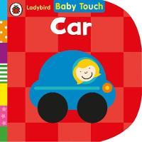 LADYBIRD - Baby Touch: Car - 9780241209578 - V9780241209578