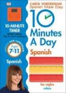 Vorderman, Carol - 10 Minutes a Day Spanish - 9780241225325 - V9780241225325