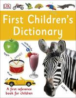 Dk - First Children's Dictionary - 9780241228272 - V9780241228272