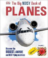 Dk - The Big Noisy Book of Planes - 9780241228289 - V9780241228289