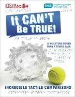 DK - DK Braille it Can't be True - 9780241228401 - V9780241228401