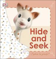 Dk - Sophie La Girafe Hide and Seek - 9780241231081 - V9780241231081