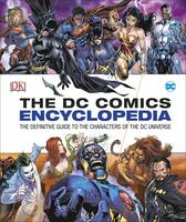 Dk - DC Comics Encyclopedia All-New Edition - 9780241232613 - V9780241232613