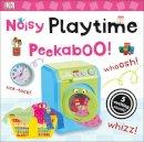 Dk - Noisy Playtime Peekaboo! (Noisy Peekaboo!) - 9780241237694 - V9780241237694