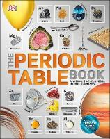 Dk - The Periodic Table Book: A Visual Encyclopedia of the Elements - 9780241240434 - V9780241240434