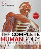 Roberts, Dr Alice - The Complete Human Body - 9780241240458 - V9780241240458