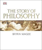 Magee, Bryan - The Story of Philosophy - 9780241241264 - V9780241241264