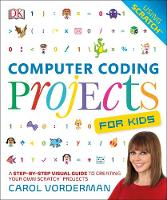 Dk - Computer Coding Projects For Kids - 9780241241332 - V9780241241332