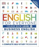 Dk - English for Everyone Business English Level 1 Course Book: A Complete Self Study Programme - 9780241242346 - V9780241242346
