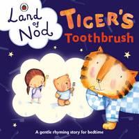 Ladybird, Books - Tiger's Toothbrush: A Ladybird Land of Nod betime book - 9780241243237 - V9780241243237