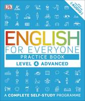 Dk - English for Everyone Practice Book Level 4 Advanced: A Complete Self-Study Programme - 9780241243534 - V9780241243534