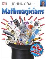 Ball, Johnny - Mathmagicians - 9780241243572 - V9780241243572