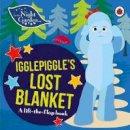 In the Night Garden - In the Night Garden: Igglepiggle's Lost Blanket - 9780241246085 - V9780241246085