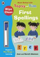 Adamson, Jean - Wipe-Clean First Spellings: Start School with Topsy and Tim - 9780241246290 - V9780241246290
