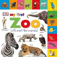 Dk - Tabbed Board Books My First Zoo - 9780241247105 - V9780241247105